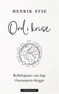I skyggen av korona - Henrik Syse | Inprintwriters.org