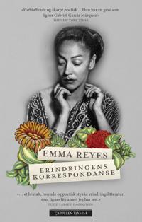 Erindringens korrespondanse - Emma Reyes   Inprintwriters.org