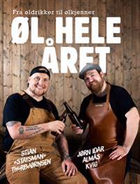 Øl hele året - Jørn Idar Almås Kvig, Stian Staysman Thorbjørnsen pdf epub