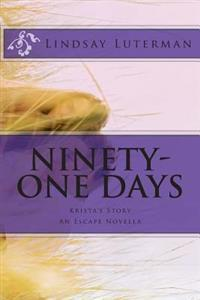 Ninety-One Days: Krista's Story