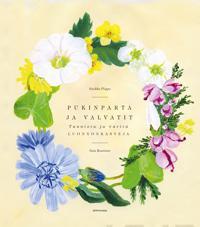Pukinparta ja valvatit - Tunnista ja väritä luonnonkasveja