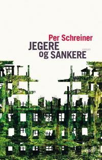 Jegere og sankere - Per Schreiner | Inprintwriters.org