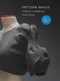 Pattern Magic: Stretch Fabrics [With Pattern(s)]