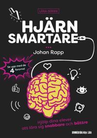 Hjärnsmartare : Hhälp dina elever att lära sig snabbare och bättre - Johan Rapp | Laserbodysculptingpittsburgh.com