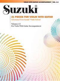 Suzuki Violin with Guitar Accompaniment, Vol. 1-3: 21 Pieces for Violin with Guitar