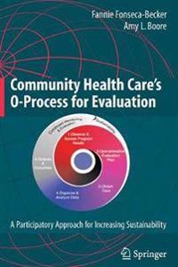 Community Health Care's O-Process for Evaluation