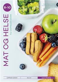 Mat og helse 8-10 fra Cappelen Damm - Gunn Helene Arsky, Cathrine Borchsenius, Randi Cathrine Fulland, Ranveig Hammeren pdf epub