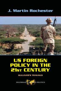 US Foreign Policy in the Twenty-First Century