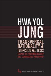 Transversal Rationality and Intercultural Texts