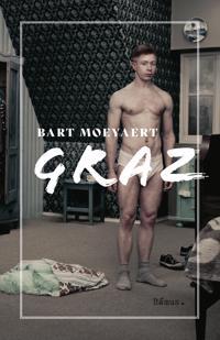 Graz - Bart Moeyaert pdf epub