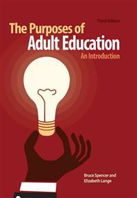 The Purposes of Adult Education: An Introduction