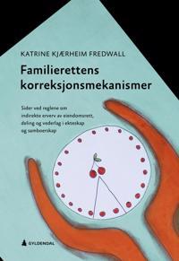 Familierettens korreksjonsmekanismer - Katrine Kjærheim Fredwall | Inprintwriters.org