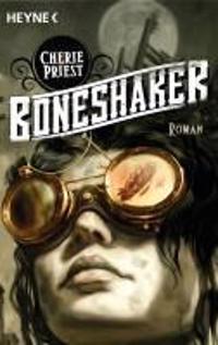 Priest, C: Boneshaker