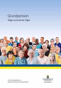 Grundpension - några avslutande frågor. SOU 2020:32 : Slutbetänkande från Garantipensionsutredningen. (S 2018:14