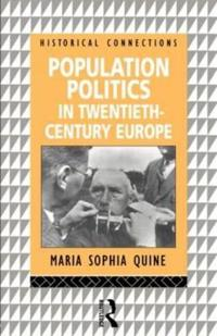 Population Politics in Twentieth-Century Europe