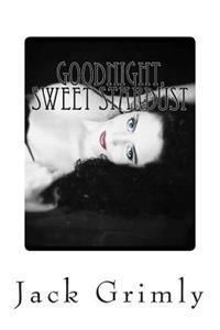 Goodnight, Sweet Stardust