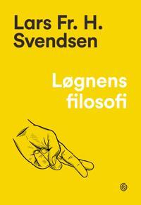 Løgnens filosofi - Lars Fr.H. Svendsen | Inprintwriters.org