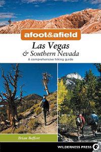 Afoot and Afield: Las Vegas & Southern Nevada