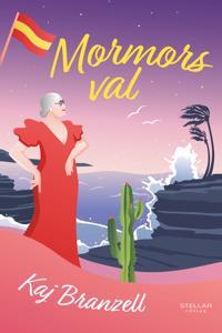 Mormors val - Kaj Branzell pdf epub