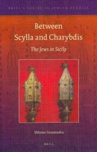 Between Scylla and Charybdis: The Jews in Sicily