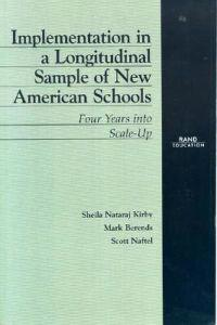 Implementation in a Longitudinal Sample of New American Schools