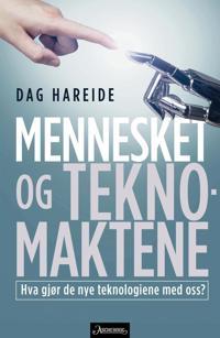 Mennesket og teknomaktene - Dag Hareide | Inprintwriters.org