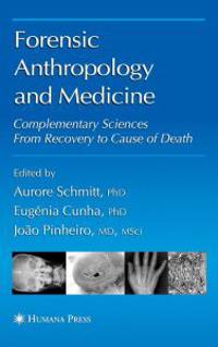 Forensic Anthropology and Medicine