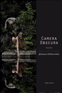 Camera Obscura : noveller
