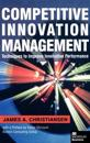 Competitive Innovation Management
