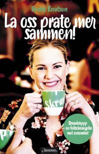 Vær en skravlekopp! - Venke Knutson, Marit O. Bromark | Ridgeroadrun.org