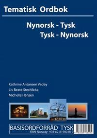 Tysk-nynorsk, nynorsk-tysk tematisk ordbok - Kathrine Antonsen Vadøy, Jan Porthun, LIV Beate Stechlicka pdf epub