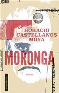 Moronga - Horacio Castellanos Moya pdf epub