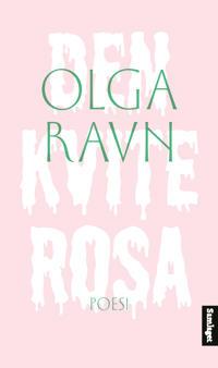 Den kvite rosa - Olga Ravn pdf epub