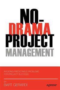No-Drama Project Management