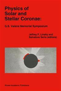 Physics of Solar and Stellar Coronae - G.S. Vaiana Memorial Symposium