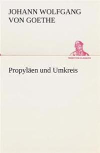 Propylaen Und Umkreis