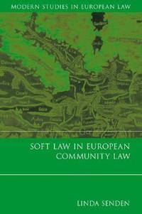 Soft Law in European Community Law