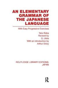 An Elementary Grammar of the Japanese Language