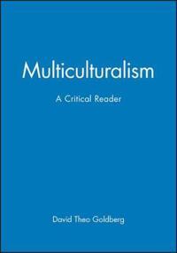 Multiculturalism - a critical reader