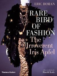 Rare Bird of Fashion: The Irreverent Iris Apfel