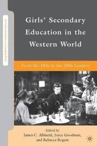 Girls' Secondary Education in the Western World
