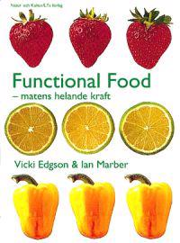 Functional Food : matens helande kraft
