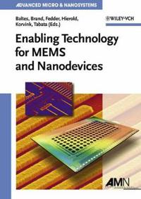 Enabling Technologies for Mems and Nanodevices: Advanced Micro and Nanosystems