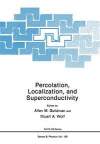 Percolation, Localization, and Superconductivity