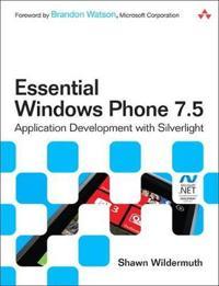 Essential Windows Phone 7