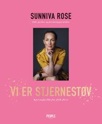 Vi er stjernestøv - Sunniva Rose | Inprintwriters.org