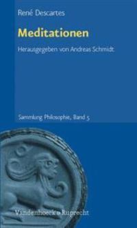 Meditationen: Dreisprachige Parallelausgabe. Latein - Franzosisch - Deutsch