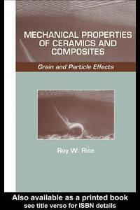 Mechanical Properties of Ceramics and Composites
