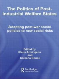 The Politics Of Post-Industrial Welfare States