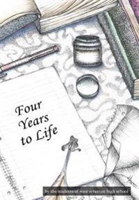 Four Years to Life